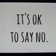 it's ok to say no sticker