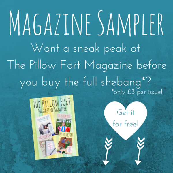 The Pillow Fort Magazine Sampler free